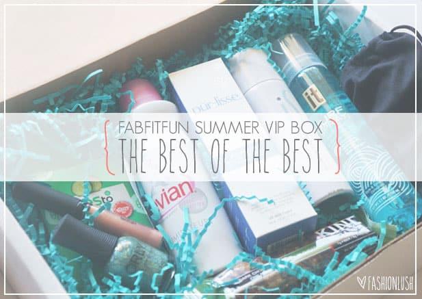 Fabfitfun Vip Summer Box The Best Of The Best
