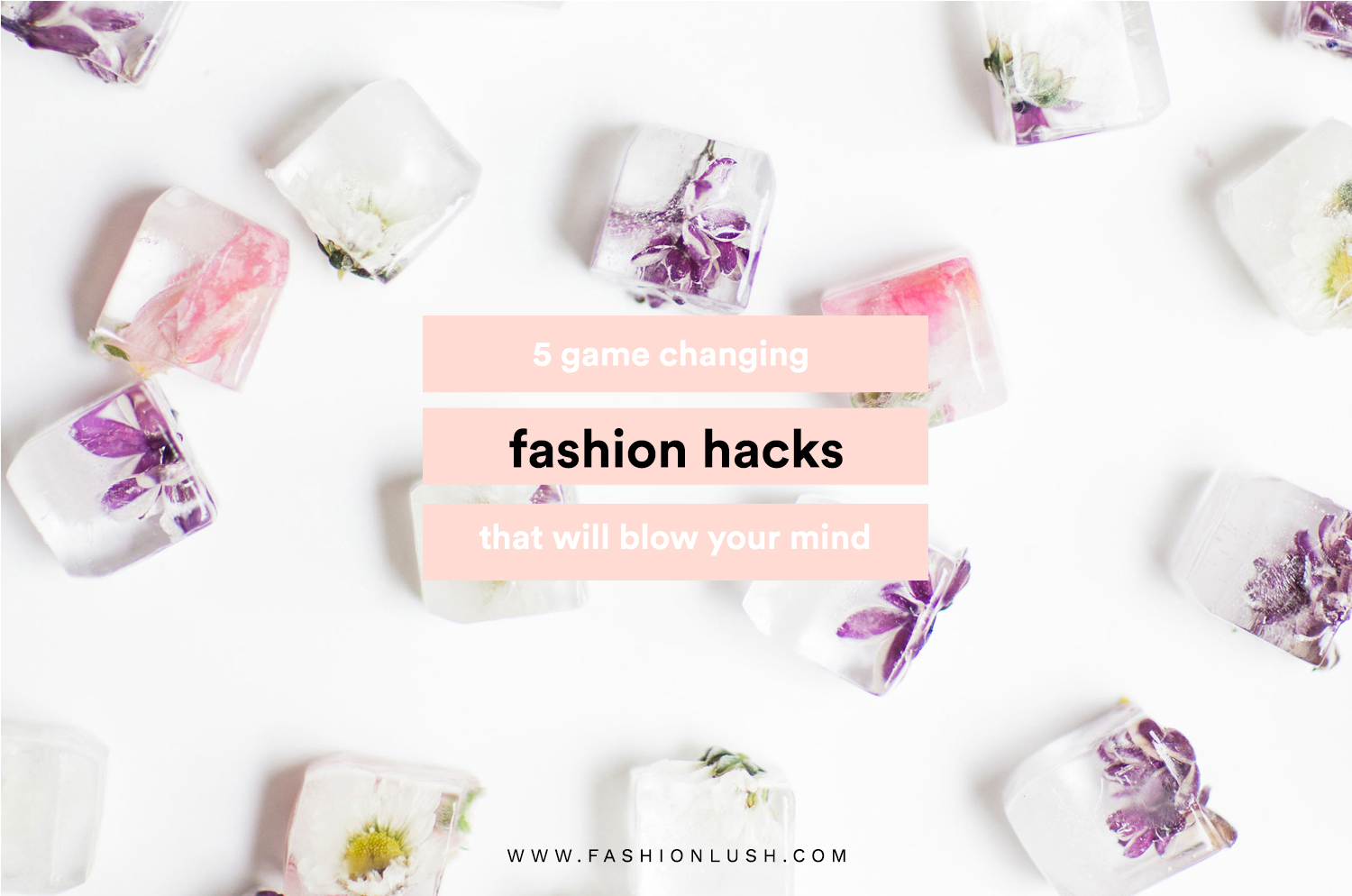 5 Fashion Hacks You Never Knew You Needed